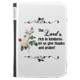 The Lord Is Rich In Kindness Custom Kindle Case