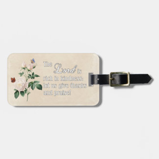 The Lord Is Rich In Kindness Custom Luggage Tag