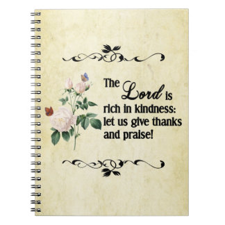 The Lord Is Rich In Kindness Custom Notebook
