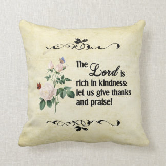 The Lord Is Rich In Kindness Custom Pillow