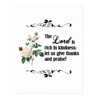The Lord Is Rich In Kindness Custom Postcard