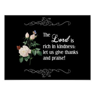 The Lord Is Rich In Kindness Custom Poster