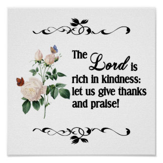 The Lord Is Rich In Kindness Custom Poster II