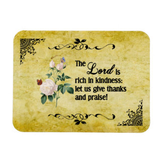 The Lord Is Rich In Kindness Flexible Magnet II