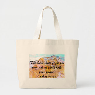 The Lord Shall Fight For You Large Tote Bag