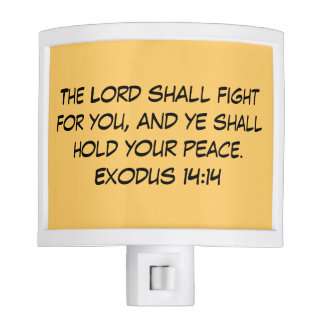 The Lord Shall Fight For You Orange Night Light
