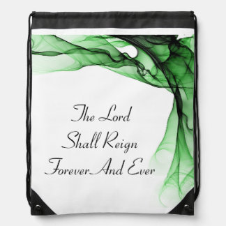 The Lord Shall Reign Forever And Ever Backpack