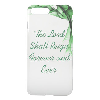 The Lord Shall Reign Forever and Ever iPhone 8 Plus/7 Plus Case