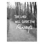 The Lord will guide you bible verse Postcards