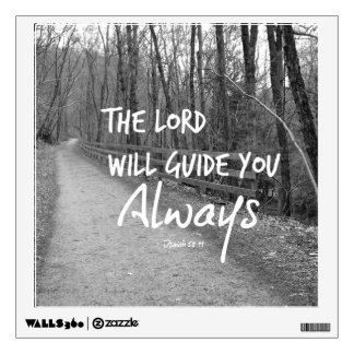 The Lord will guide you bible verse Wall Sticker