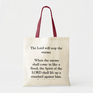 The Lord will stop the enemy Tote Bag