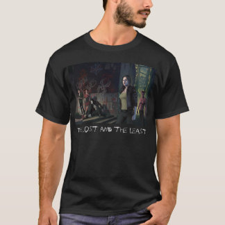 The Lost and the Least - T-Shirt