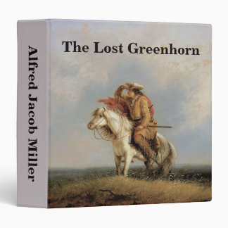 The Lost Greenhorn, Lost on the Prairie by Miller 3 Ring Binder