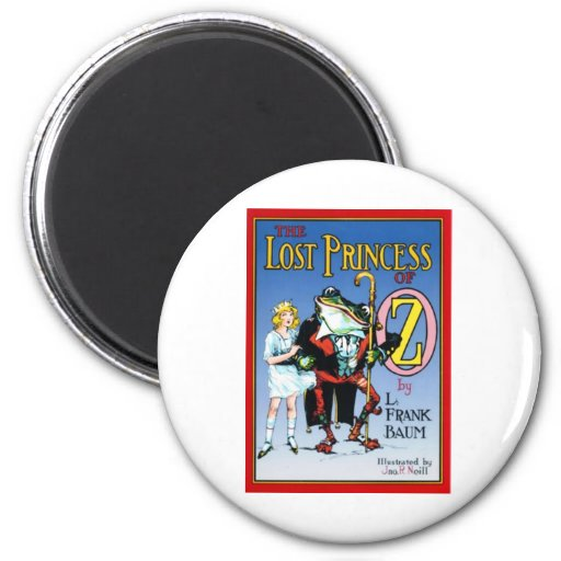 The Lost Princess Of Oz 2 Inch Round Magnet