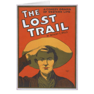 The Lost Trail, 'Anthony E. Wills' Vintage Theater Greeting Cards