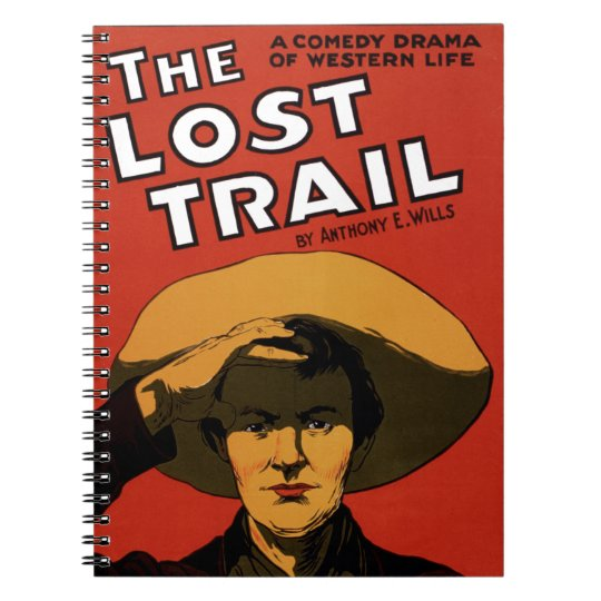 The Lost Trail Notebook