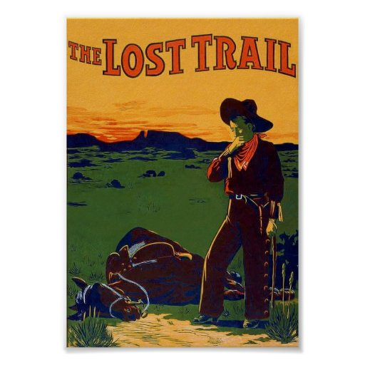 The Lost Trail ~ Vintage Theatrical Poster (1907).