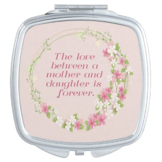 The Love Between a Mother and Daughter Compact Makeup Mirror