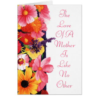 The Love Of A Mother Is Like No Other Card