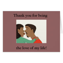 The love of my life Card