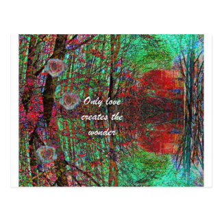 The love of nature creates a wonderful world postcard