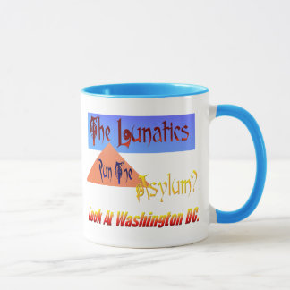 The Lunitics Run The Asylum? Mug