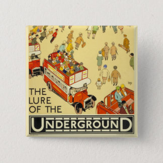 The Lure of the Underground, London Button