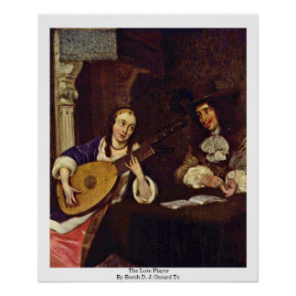 The Lute Player By Borch D. J. Gerard Ter Poster