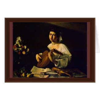 The Lute Player By Michelangelo Merisi Da Caravagg Card