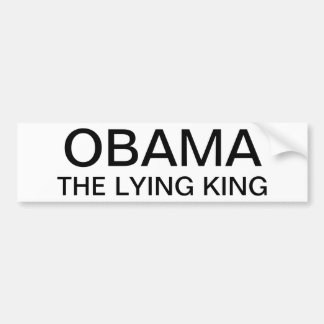 The lying king car bumper sticker
