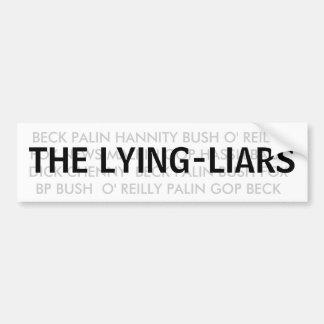 THE LYING-LIARS! STICKERS BUMPER STICKER
