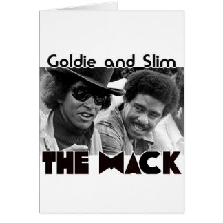 The Mack    Goldie and Slim Card