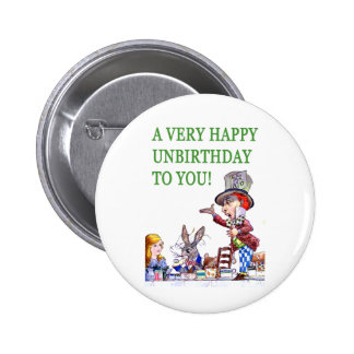 The Mad Hatter Says, A Very Happy Birthday To You! Pinback Button