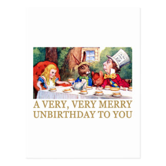 THE MAD HATTER WISHES ALICE A MERRY UNBIRTHDAY! POSTCARD