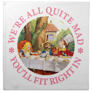 "The Mad Hatter's Tea Party -""We're All Quite Mad!"" Printed Napkin"