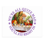 """The Mad Hatter's Tea Party -""""We're All Quite Mad!"""" Postcard"""