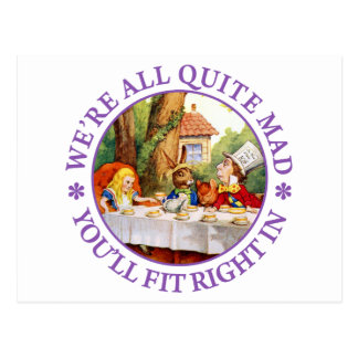 "The Mad Hatter's Tea Party -""We're All Quite Mad!"" Postcard"