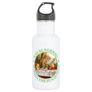 "The Mad Hatter's Tea Party - ""Why Be Normal?"" Water Bottle"