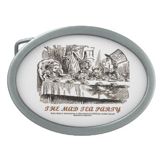The Mad Tea Party (Alice Mad Hatter Lewis Carroll) Belt Buckle