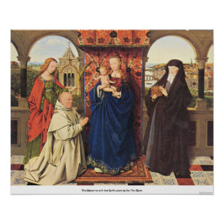The Madonna with the Carthusians by Jan Van Eyck Poster
