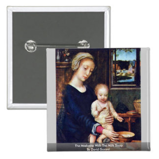 The Madonna With The Milk Soup By David Gerard 2 Inch Square Button