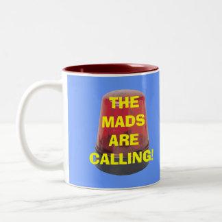 THE MADS ARE CALLING! Two-Tone COFFEE MUG
