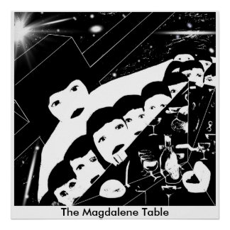 The Magdalene Table Last Supper Poster