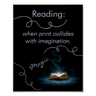 The Magic of Reading Literacy Poster