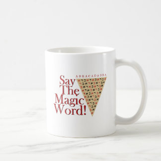 The Magic Word Coffee Mug