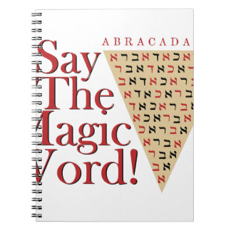 The Magic Word Spiral Notebook