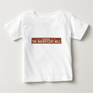The Magnificent Mile, Chicago, IL Street Sign Infant T-shirt