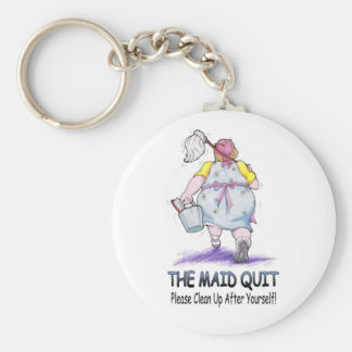 The Maid Quit Keychain