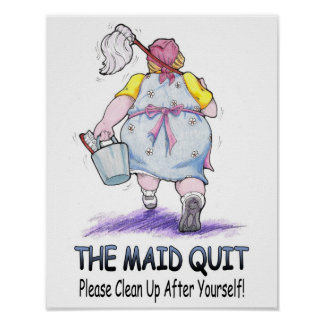 The Maid Quit Poster