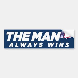 The Man Always Wins Bumper Sticker Car Bumper Sticker